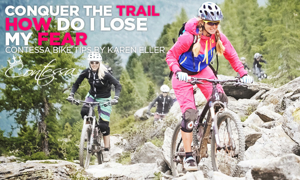 Conquer the Trail - How do I lose my Fear?