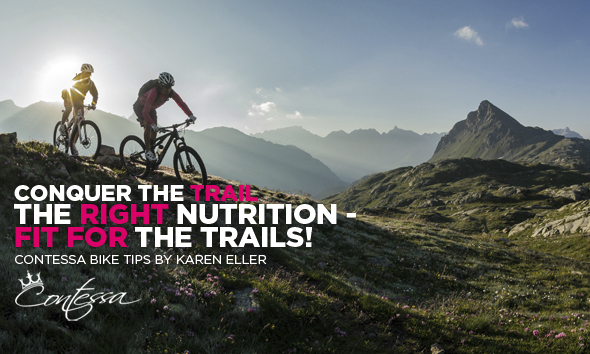 Conquer the Trail - The Right Nutrition: Fit for the Trails!