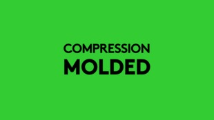 Compression Molded